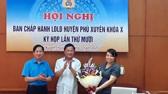 Liên đoàn Lao động huyện Phú Xuyên kiện toàn chức danh Phó Chủ tịch