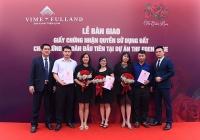 Lễ bàn giao 'sổ đỏ' cho cư dân đầu tiên  của Dự án The Eden Rose