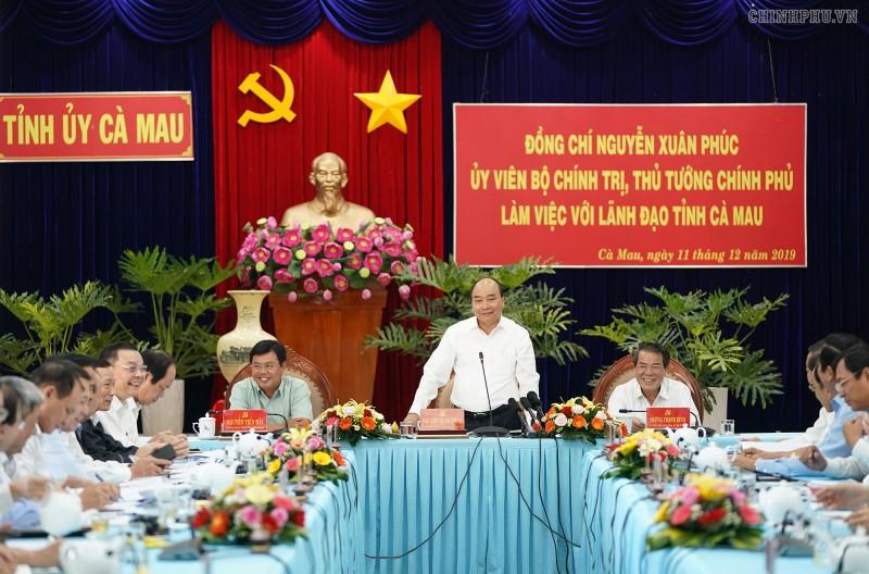 Thủ tướng làm việc với lãnh đạo tỉnh Cà Mau
