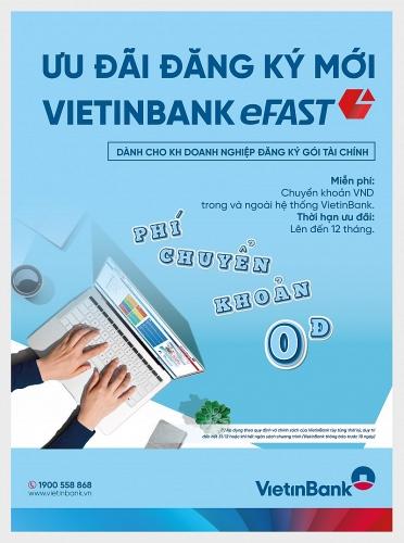 VietinBank miễn nhiều loại phí cho doanh nghiệp dùng Ngân hàng điện tử