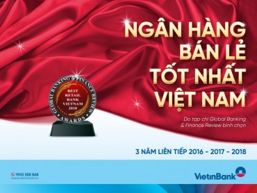 """VietinBank 3 năm liên tiếp được vinh danh """"Ngân hàng bán lẻ tốt nhất Việt Nam"""""""