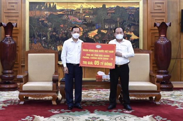 Ngân hàng Nhà nước ủng hộ tỉnh Bắc Ninh và Bắc Giang phòng, chống dịch bệnh Covid-19