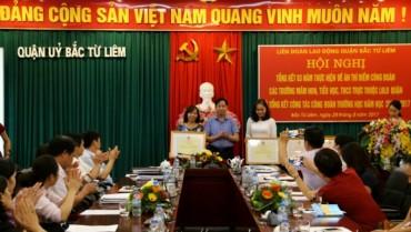 LĐLĐ quận Bắc Từ Liêm: Tổng kết 03 năm thực hiện đề án thí điểm công đoàn các trường học