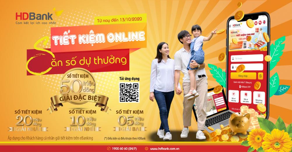 Gửi tiết kiệm online tại HDBank, săn giải thưởng 50 triệu