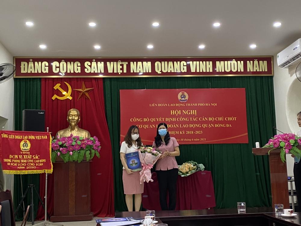 Bà Lê Thị Kim Huệ giữ chức Chủ tịch Liên đoàn Lao động quận Đống Đa