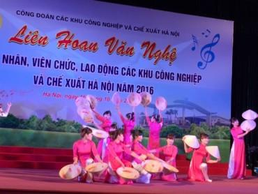 Sôi nổi Liên hoan văn nghệ trong CNVCLĐ Khu CN-CX Hà Nội năm 2016