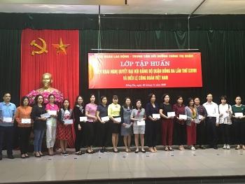 Tập huấn Nghị quyết Đại hội Đảng bộ quận Đống Đa lần thứ XXVIII và Điều lệ Công đoàn Việt Nam