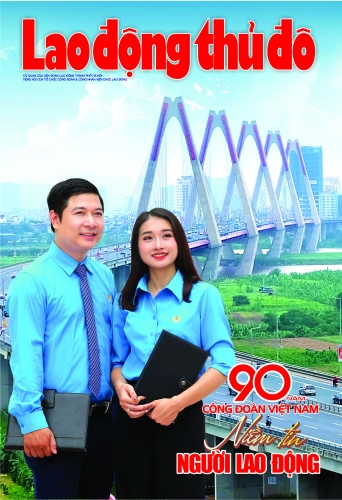 Lao động Thủ đô - Số Kỷ niệm 90 năm công đoàn